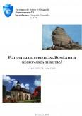 Potentialul Turistic al Romaniei si Regionarea Turistica