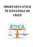 Imagine document Imortanta eticii in situatiile de criza